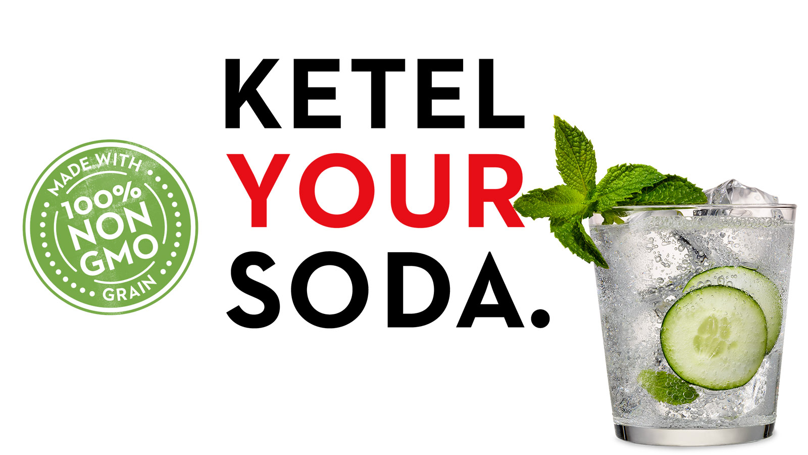 Ketel Your Soda